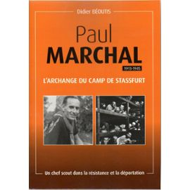 paul-marchal-1913-1945-l-archange-du-camp-de-stassfurt-de-didier-beoutis-963527183_ml.jpg